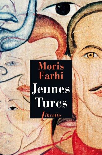 JEUNES TURCS: FARHI MORIS