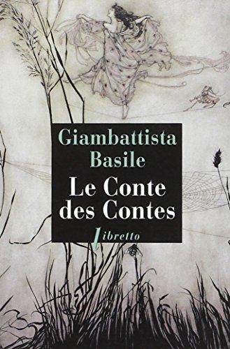 Le conte des contes: Basile Giambattista
