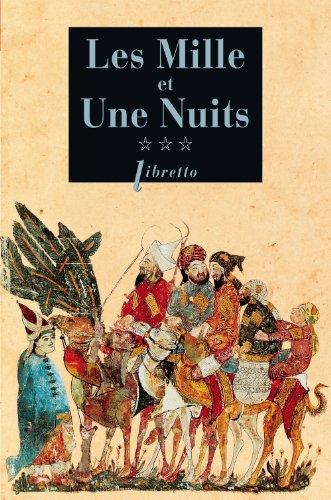 9782752908032: Les mille et une nuits t3 (Libretto)