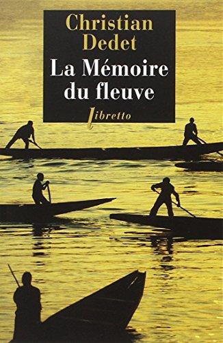 9782752908100: La mémoire du fleuve : L'Afrique aventureuse de Jean Michonnet