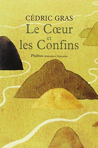 9782752909893: Le Coeur et les Confins