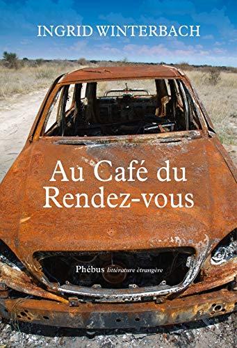 AU CAFE DU RENDEZ VOUS: WINTERBACH INGRID