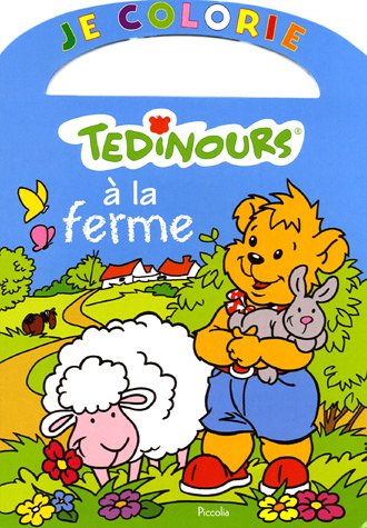 9782753002876: Je colorie Tedinours à la ferme (French Edition)