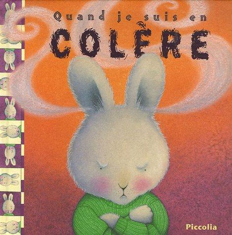 9782753003286: Quand je suis en colère (French Edition)