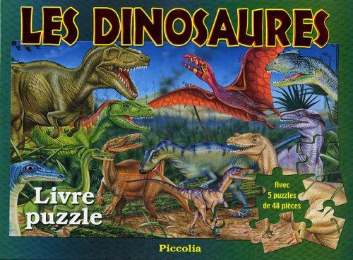 LIVRE DE PUZZLES/LES DINOSAURES (9782753003408) by ADAPTATION PICCOLIA