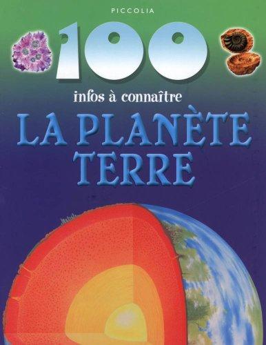 100 infos à connâitre La Planète Terre.: RILEY, PETER.