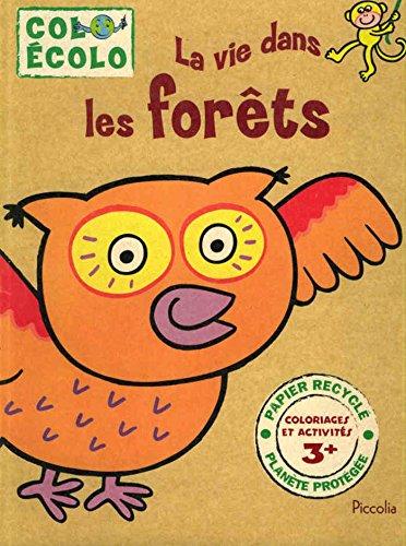 9782753006058: La vie dans les forêts