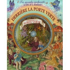 Derrière la porte verte (1CD audio) (French Edition) (2753006180) by [???]