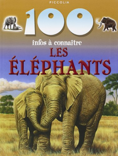 9782753006812: 100 infos a connaitre/ les elephants