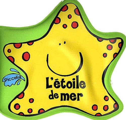 9782753009431: L'étoile de mer