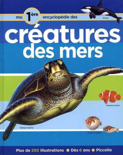 9782753009530: Ma première encyclopédie sur les créatures des mers