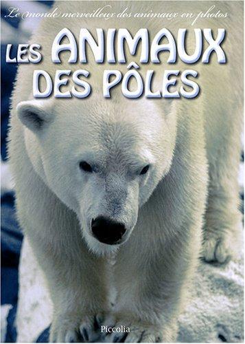 9782753009769: les animaux des pôles