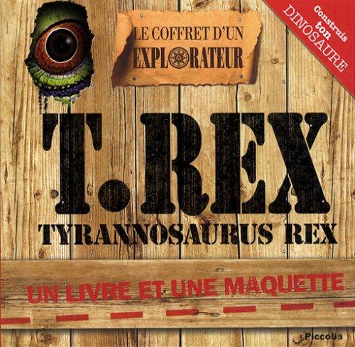 9782753010192: T.Rex : Tyrannosaurus Rex (Le coffret d'un explorateur)