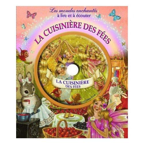 9782753010314: Les Mondes Enchantes a Lire et a Ecouter/la Cuisiniere des Fees