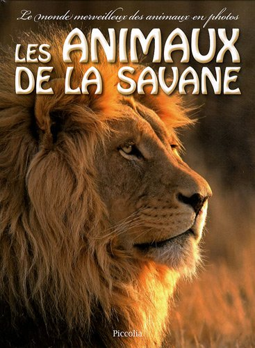 9782753011441: Les animaux de la savane