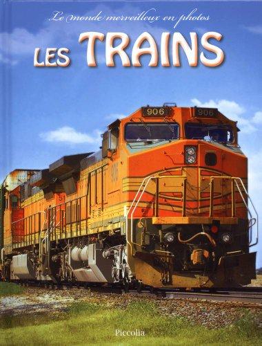 9782753011588: Monde Merveilleux/les Trains