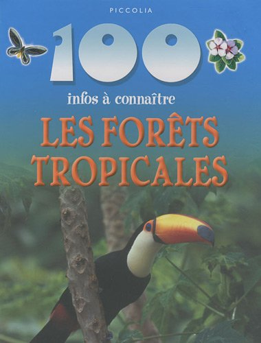 9782753012134: Les forêts tropicales (French Edition)