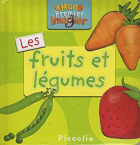 9782753013247: Les fruits et légumes (Mon premier imagier)