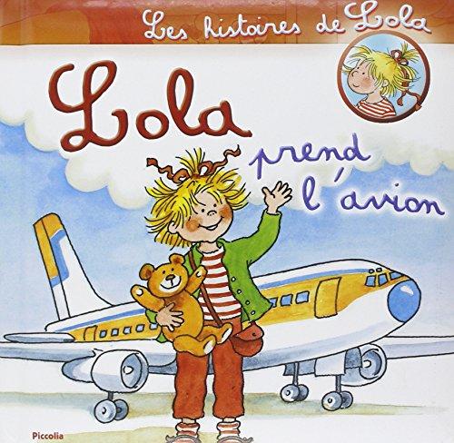 9782753013377: Lola prend l'avion