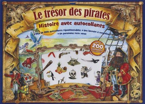 9782753015371: Le tr�sor des pirates : Histoire avec autocollants, plus de 200 autocollants repositionnables