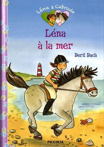 9782753016903: Léna à la mer (Léna & Cabriole)