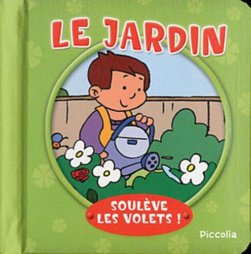 9782753018105: Le jardin