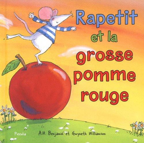 9782753018389: Rapetit et la grosse pomme rouge