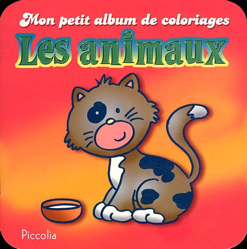 9782753018532: Les animaux (French Edition)
