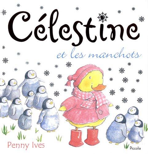 9782753018594: Célestine et les manchots