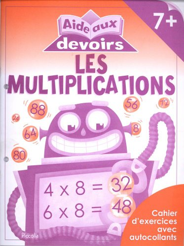9782753020146: aide aux devoirs/les multiplications 7+
