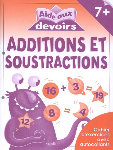 9782753020153: ADDITIONS ET SOUSTRACTIONS 7+ - AIDE AUX DEVOIRS