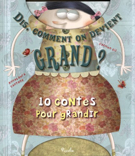 9782753026056: Dis, comment on devient grand? (French Edition)