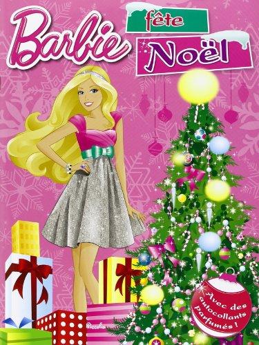 9782753026247: Barbie avec autocollants parfum�s/Barbie f�te No�l