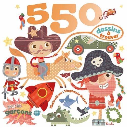 9782753026520: 550 dessins � trouver/pour les gar�ons