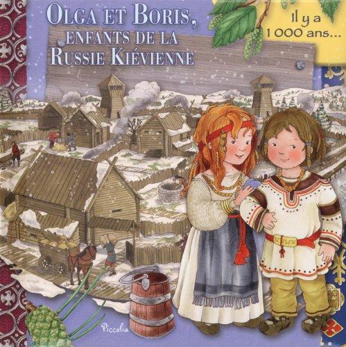 9782753027190: Olga et Boris, enfants de la Russie Ki�vienne