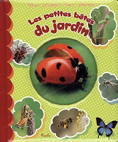 9782753027572: Les petites bêtes du jardin