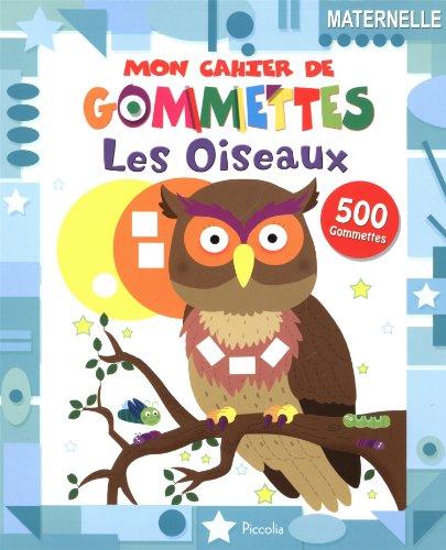9782753028166: Les oiseaux : 500 gommettes, maternelle