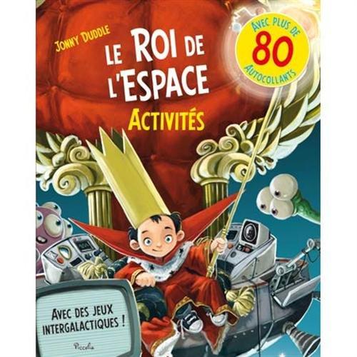 9782753028517: Le roi de l'espace - activités