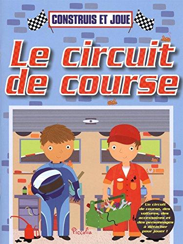 9782753029026: Le circuit de course