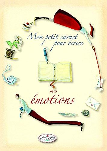 9782753029545: Le Plaisir d'Ecrire/Mon Petit Carnet pour Ecrire Mes Emotions