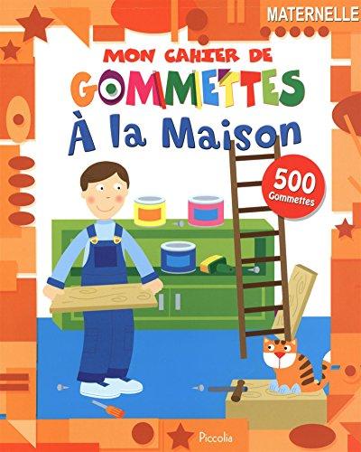 9782753031388: A la maison : 500 gommettes, Maternelle