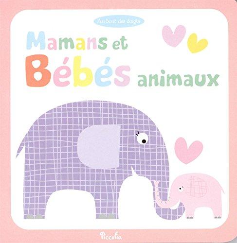 9782753031630: Au bout des doigts/mamans et bebes animaux