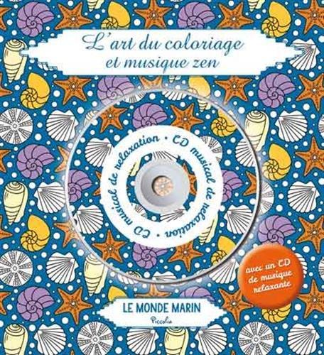 9782753033337 Lart Du Coloriage Et Musique Zen Le Monde Marin