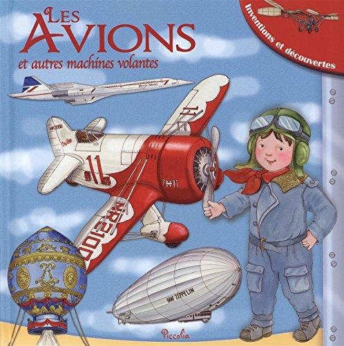 9782753034617: Les avions et autres machines volantes