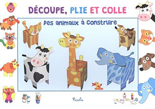 9782753035225: Des animaux à construire : 5 animaux en 3D et des puzzles animaux à réaliser