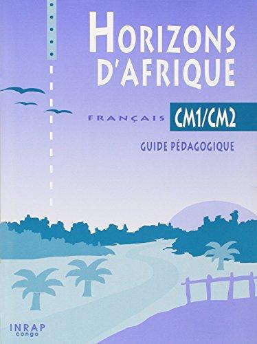 9782753101166: Horizons d'Afrique Français CM1/CM2 Guide Pedagogique Congo