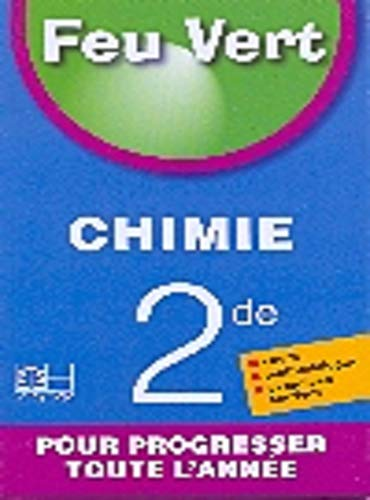9782753103511: Feu Vert Chimie 2nde C