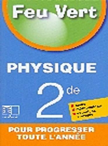 9782753103528: Feu Vert Physique 2nde