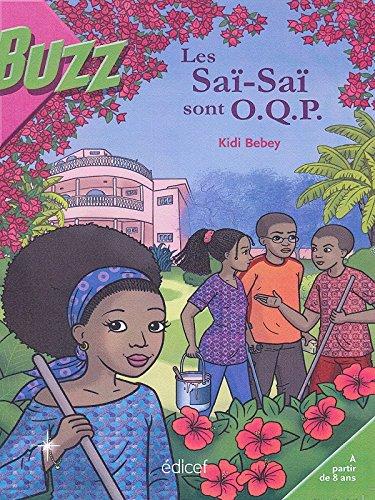 Les Saï-Saï sont O.Q.P: Kidi Bebey