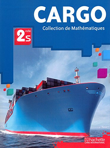 9782753107441: Cargo Mathematiques Seconde S Eleve